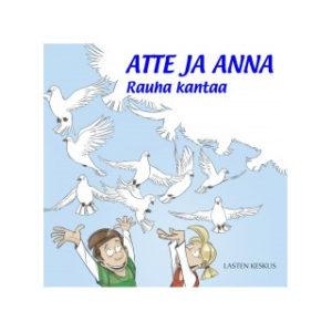 Atte ja Anna - Rauha kantaa