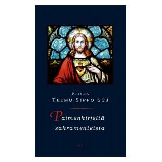 Paimenkirjeitä sakramenteista
