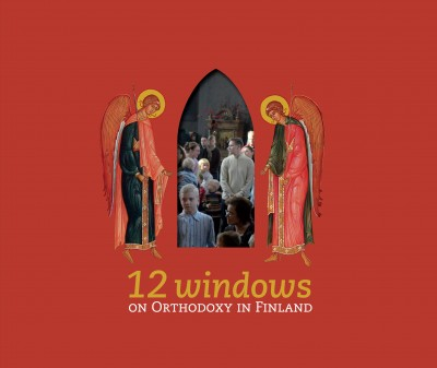 12 Windows on Orthodoxy in Finland