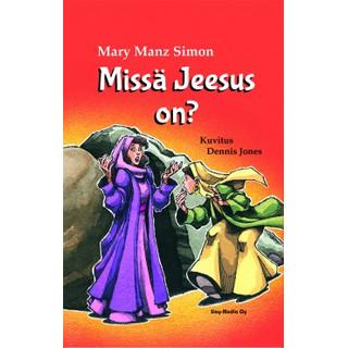 Missä Jeesus on?