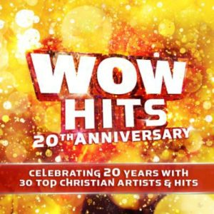 WOW Hits: 20th Anniversary CD