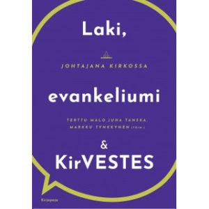 Laki, evankeliumi ja KirVESTES