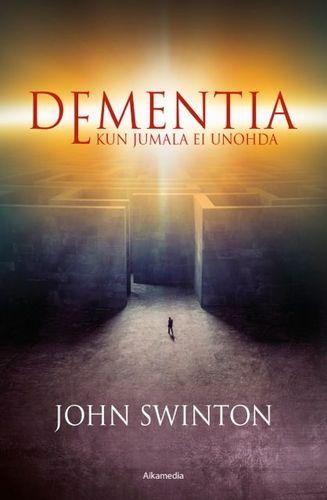 Dementia - Kun Jumala ei unohda