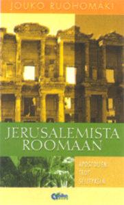Jerusalemista Roomaan - Apostolien teot selityksin