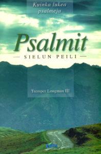 Psalmit - Sielun peili (kuinka lukea psalmeja)