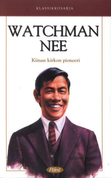Klassikkosarja osa 5. - Watchman Nee, Kiinan kirkon pioneeri