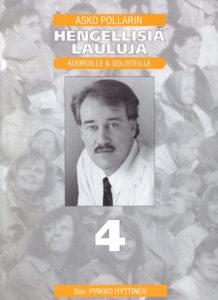Asko Pollarin Hengellisiä lauluja - kuoroille ja solisteille 4 -nuottivihko