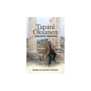 Tapani Oksanen - Tammelantorilta Toiviomatkoille