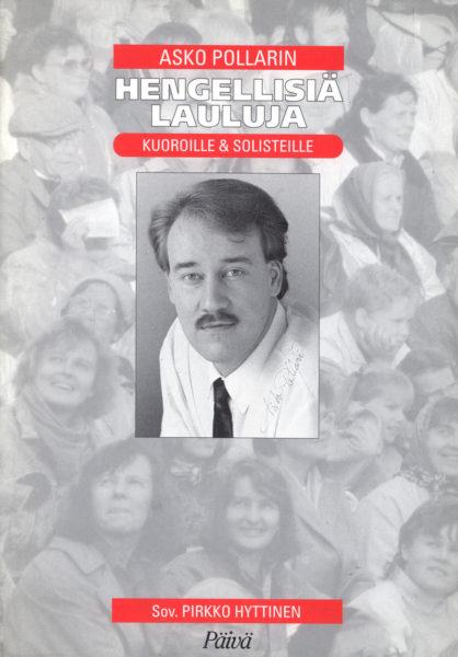 Asko Pollarin Hengellisiä lauluja - Kuoroille ja solisteille 1 -nuottivihko