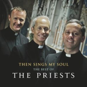 Then Sings My Soul - The Best of the Priests CD