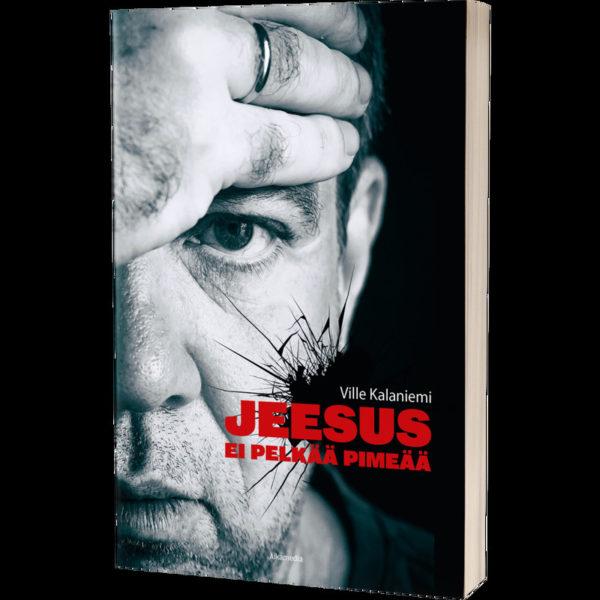 Jeesus ei pelkää pimeää