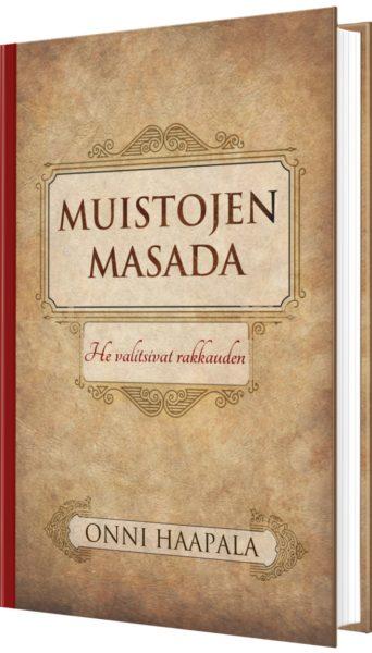 Muistojen Masada - He valitsivat rakkauden