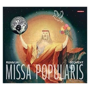 Missa popularis (Timo Ruottinen) - Ruamjai; The new segment orchestra