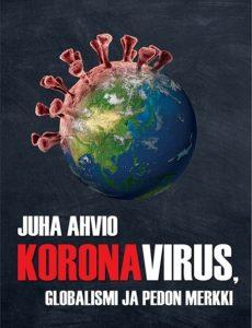 Koronavirus, globalismi ja pedon merkki