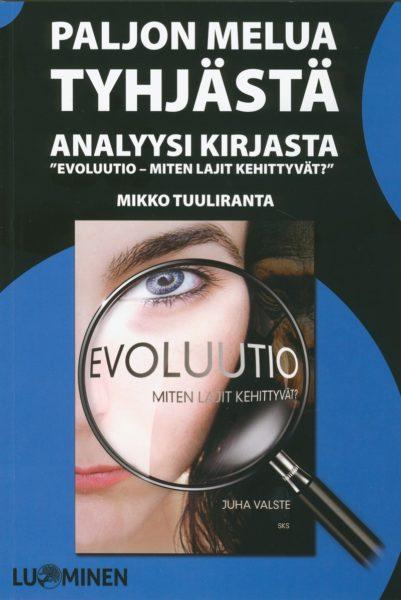 """Paljon melua tyhjästä - Analyysi kirjasta """"Evoluutio - Miten lajit kehittyvät?"""""""