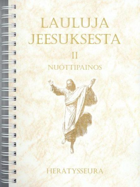 Lauluja Jeesuksesta 2. nuottipainos (teräskierteellä)