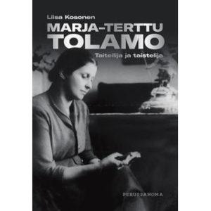 Marja-Terttu Tolamo: Taiteilija ja taistelija