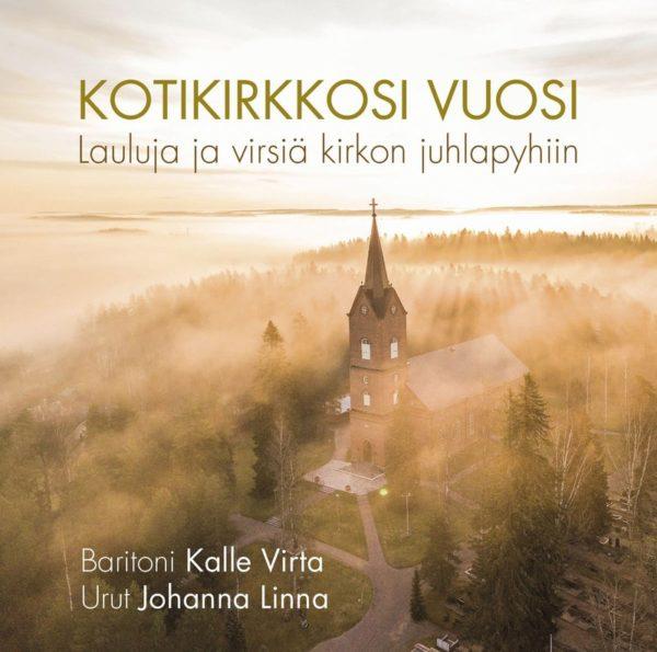 Kotikirkkosi vuosi - Lauluja ja virsiä kirkon juhlapyhiin - CD