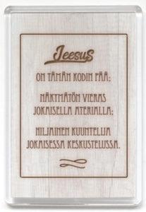 Magneetti, Jeesus on tämän kodin pää