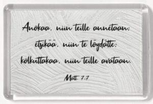 Magneetti, Anokaa, niin teille annetaan Matt. 7:7