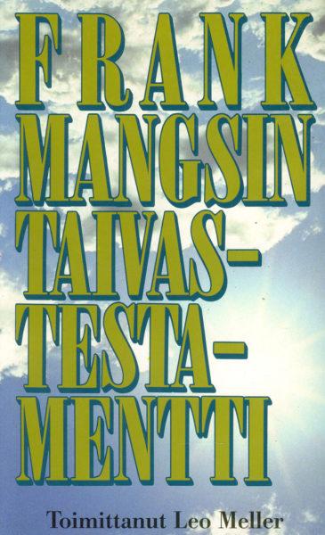 Frank Mangsin taivastestamentti