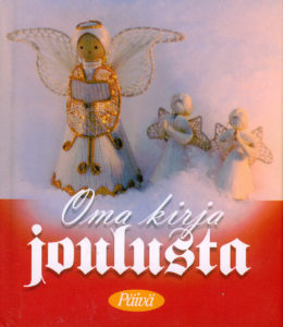 Oma kirja joulusta - Pienet lahjakirjat -sarjaa