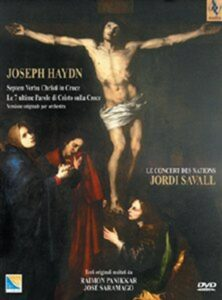 Haydn Joseph - Seven last Words of Christ on the Cross, The DVD