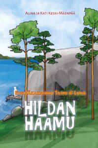Hildan haamu - Etsiväkaksikko Taimi & Luka
