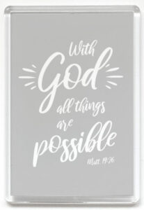 Magneetti, With God all things are possible, harmaa