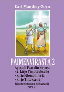 Paimenvirasta 2 - Apostoli Paavalin toinen kirje Timoteukselle, kirje Tiitukselle ja kirje Filemonille