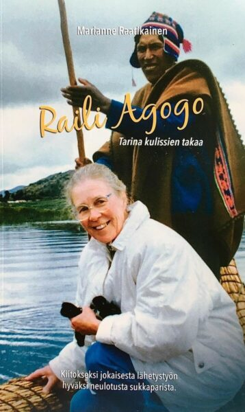 Raili Agogo - Tarina kulissien takaa