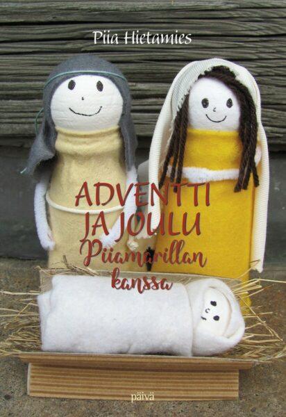 Adventti ja joulu Piiamarillan kanssa