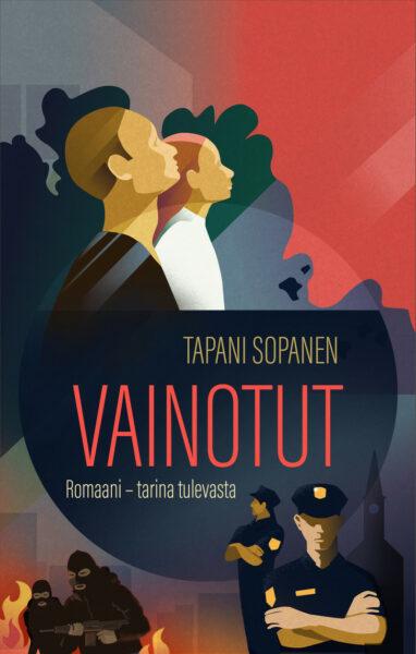 Vainotut - Romaani – Tarina tulevasta