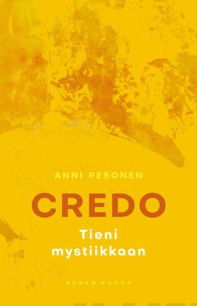 Credo - Tieni mystiikkaan