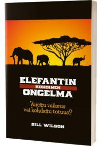 Elefantin kokoinen ongelma - Vaiettu vaikeus vai kohdattu totuus?