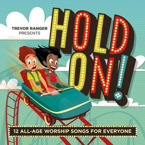 Trevor Ranger Presents Hold On! CD